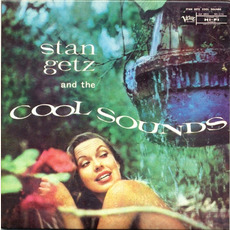 "Stan Getz and the ""Cool"" Sounds mp3 Album by Stan Getz"