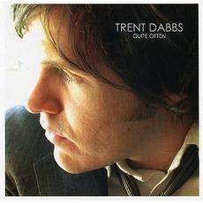 Quite Often by Trent Dabbs