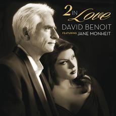 2 In Love (feat. Jane Monheit) mp3 Album by David Benoit