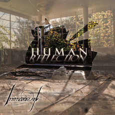 Human Reflection mp3 Album by Immanent