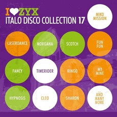 I Love ZYX Italo Disco Collection 17 mp3 Compilation by Various Artists