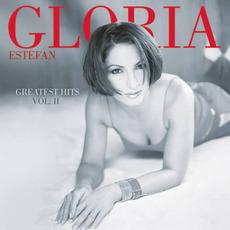 Greatest Hits, Volume II mp3 Artist Compilation by Gloria Estefan
