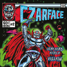Every Hero Needs a VIllain mp3 Album by CZARFACE