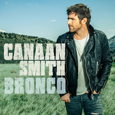 Bronco mp3 Album by Canaan Smith