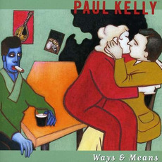 Ways & Means mp3 Album by Paul Kelly