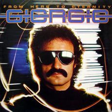 From Here to Eternity mp3 Album by Giorgio Moroder