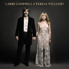 Larry Campbell & Teresa Williams mp3 Album by Larry Campbell & Teresa Williams