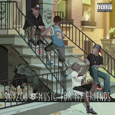 Music for My Friends mp3 Album by Skyzoo