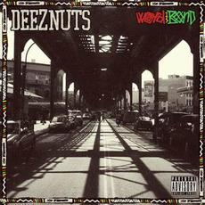 Word Is Bond mp3 Album by Deez Nuts