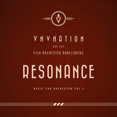 Resonance: Music for Orchestra, Vol. 1 mp3 Album by VNV Nation und das Film Orchester Babelsberg