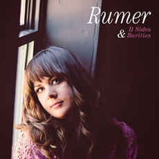 B Sides & Rarities mp3 Artist Compilation by Rumer