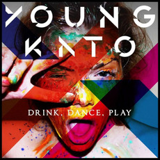 Drink, Dance, Play by Young Kato