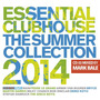 Essential Clubhouse: The Summer Collection 2014