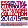 Essential Clubhouse: The Winter Collection 2014/15