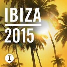 Toolroom Ibiza 2015 mp3 Compilation by Various Artists