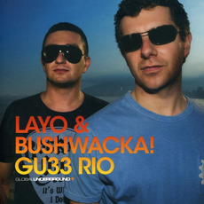 Global Underground 033: Layo & Bushwacka! in Rio mp3 Compilation by Various Artists