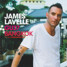 Global Underground 037: James Lavelle in Bangkok by Various Artists