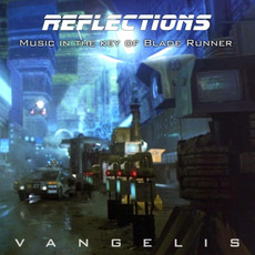 Reflections: Music in the key of Blade Runner mp3 Soundtrack by Vangelis