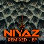 Niyaz: Remixed EP