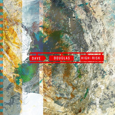 High Risk mp3 Album by Dave Douglas