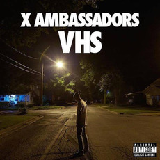 VHS mp3 Album by X Ambassadors