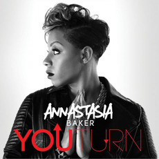 You Turn mp3 Album by Annastasia Baker