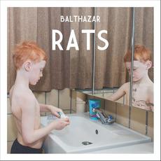 Rats mp3 Album by Balthazar