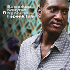 I Speak Fula mp3 Album by Bassekou Kouyate & Ngoni Ba