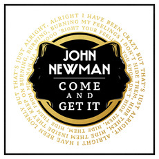 Come and Get It mp3 Single by John Newman
