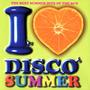 I Love Disco Summer, Volume 1