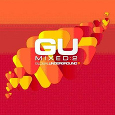 Global Underground: GU Mixed: 2 Unmixed DJ Version