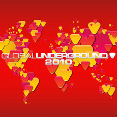 Global Underground 2010 mp3 Compilation by Various Artists