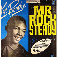 Mr. Rock Steady (Re-Issue) mp3 Album by Ken Boothe