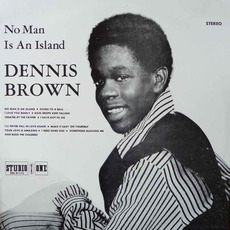 No Man is an Island mp3 Album by Dennis Brown