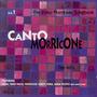Canto Morricone: The Ennio Morricone Songbook, Volume 1: The 60's