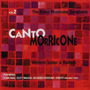 Canto Morricone: The Ennio Morricone Songbook, Volume 2, Western Songs & Ballads