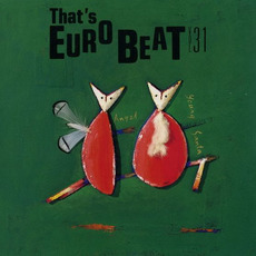 That's Eurobeat, Volume 31 by Various Artists
