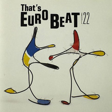 That's Eurobeat, Volume 22 by Various Artists