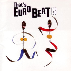 That's Eurobeat, Volume 28 by Various Artists