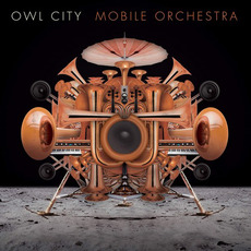Mobile Orchestra mp3 Album by Owl City