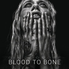 Blood To Bone mp3 Album by Gin Wigmore