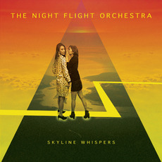 Skyline Whispers by The Night Flight Orchestra
