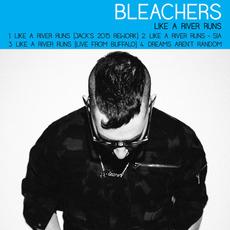 Like a River Runs mp3 Album by Bleachers