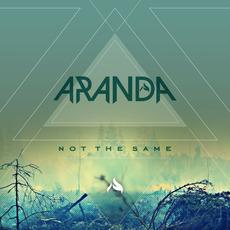 Not the Same mp3 Album by Aranda