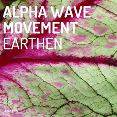 Earthen mp3 Album by Alpha Wave Movement