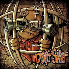 Freak Show mp3 Album by Dirty Shirt