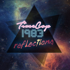 Reflections (Limited Edition) mp3 Album by Timecop1983