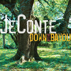 Down by the Bayou mp3 Album by JeConte