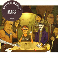 Maps mp3 Album by Get Cape. Wear Cape. Fly