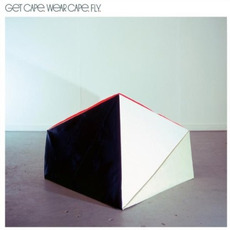 Get Cape. Wear Cape. Fly mp3 Album by Get Cape. Wear Cape. Fly